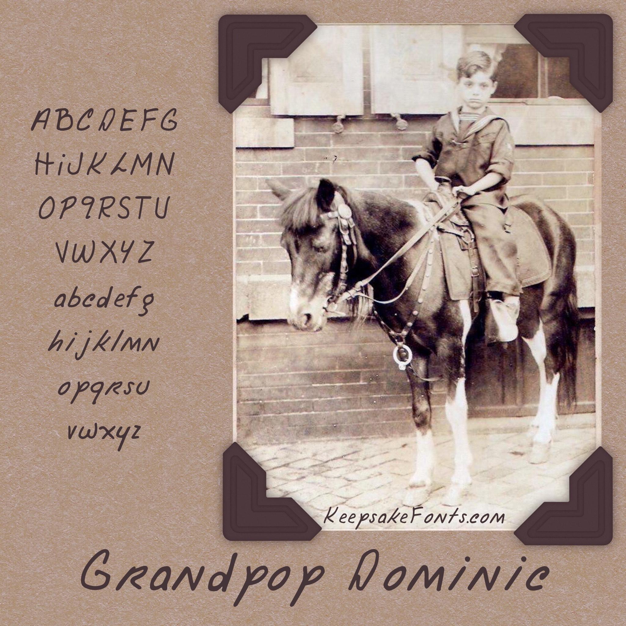 Grandpop Dominic (a custom font)